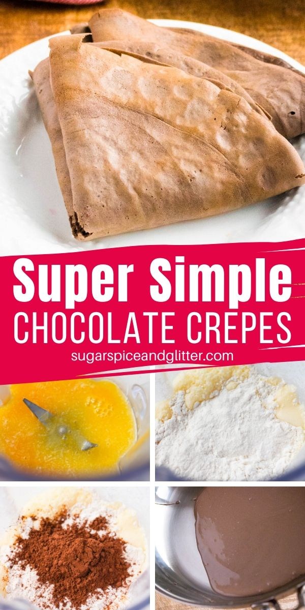 A super simple recipe for chocolate crepes, made in the blender and perfect for an easy brunch recipe or a light yet indulgent dessert