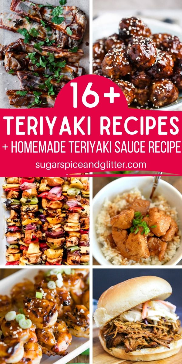 16 Delicious Recipes using Teriyaki Sauce, plus a free printable recipe for homemade teriyaki sauce made with just 5 ingredients