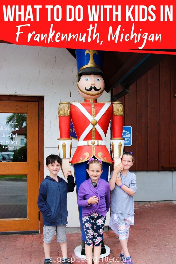 Everything you need to know to plan the perfect family get-away in Frankenmuth Michigan, the most charming town in Michigan