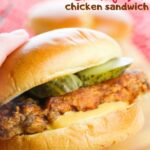 Copycat Chick-Fil-A Chicken Sandwich (with Video)