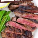 How to Cook the Perfect Medium Rare Steak (with Video)