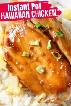 Instant Pot Hawaiian Chicken (with Video)