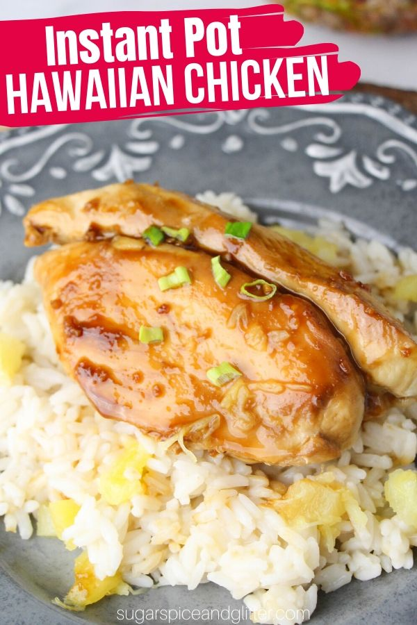 This Instant Pot Hawaiian Chicken recipe is better than take-out! Just 6 ingredients, 20 minutes, and you get a delicious chicken meal the whole family will love.