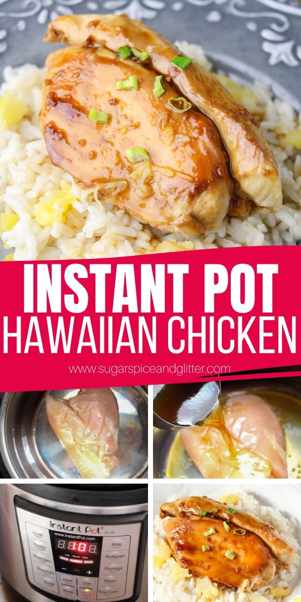 How to make Instant Pot Hawaiian Chicken - just 6-ingredients and less than 20 minutes for a sweet and savory chicken recipe that is better than take-out
