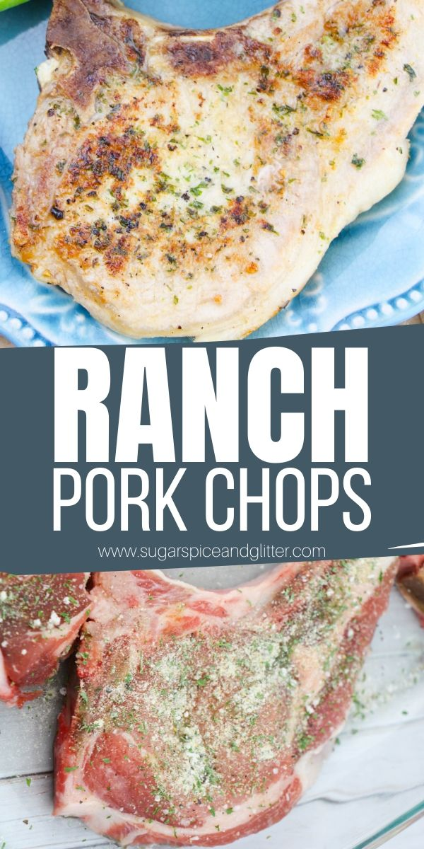 Juicy, succulent and flavorful Ranch Pork Chops - bake in the oven, on the grill or in a cast-iron pan. These mouth-watering pork chops use homemade ranch seasoning to achieve their unbelievable flavor