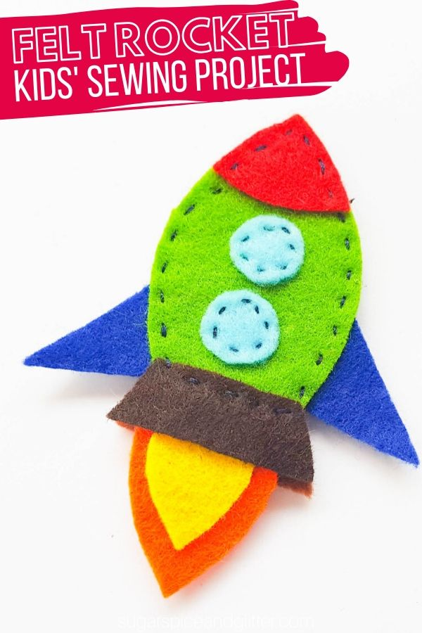 How to sew a felt rocket using a free printable template. Sewing is such an essential life skill and this is a great first sewing project for reluctant sewers! Use as an ornament, finger puppet or add to a painting
