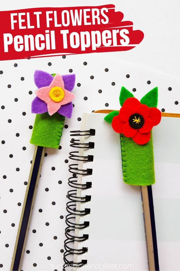 How to make a felt pencil topper to personalize your school supplies! These felt flower pencil toppers are cute displayed on a desk and also make a cute homemade gift for a writer
