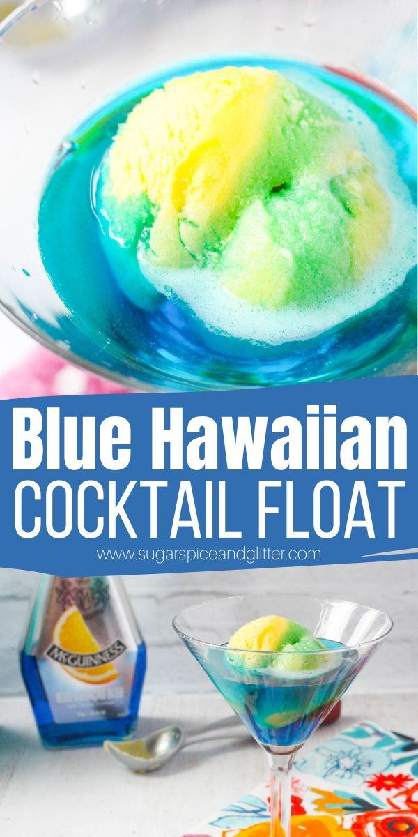 How to make a Blue Hawaiian Cocktail Float, a delicious summer party drink with pineapple sorbet, coconut rum and blue curacao