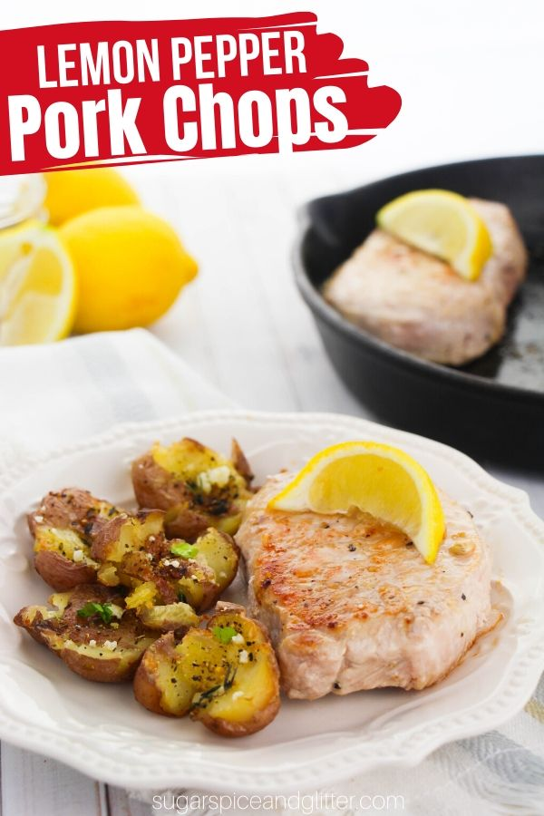 Juicy, bright and zingy Lemon Pepper Pork Chops are a super simple weeknight supper recipe ready in less than 15 minutes! We prepared our lemon pepper pork chops in a cast iron skillet, but you can also grill or bake this recipe.