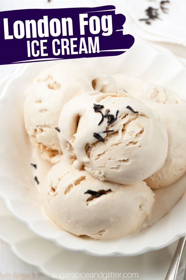 How to make a tea-infused ice cream without a machine, this London Fog Ice Cream is made with Earl Gray tea and tastes just like a London Fog latte - in ice cream form!