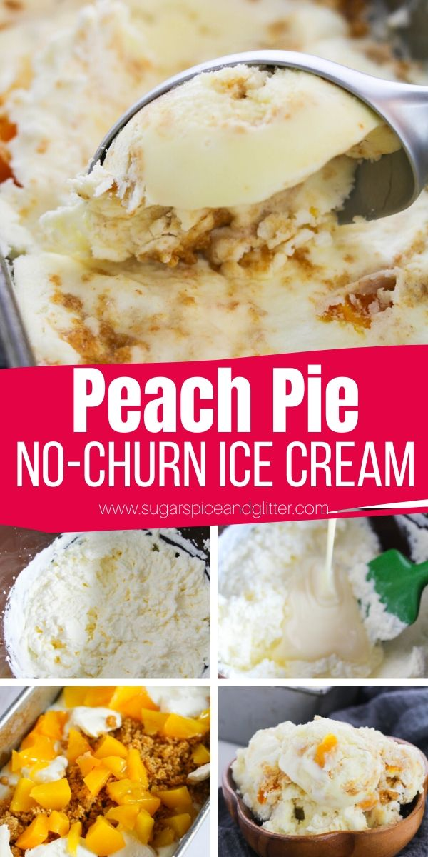 Creamy and sweet peach pie ice cream you can make without an ice cream machine! Bursting with reach peaches, homemade crumble topping and homemade vanilla ice cream - and only 10 minutes to make!