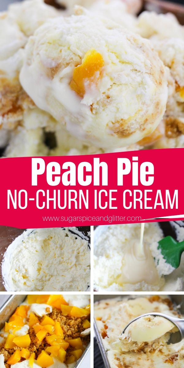 How to make Peach Pie Ice Cream - a no-churn ice cream recipe you can make without an ice cream machine. Each scoop tastes like peach pie a la mode