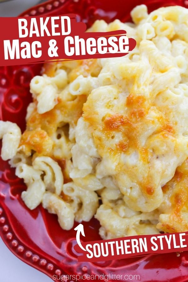 Perfect creamy baked mac and cheese with a golden, crunchy cheese topping. This Southern-Style baked mac and cheese uses no eggs, just a velvety homemade cheese sauce that takes less than 10 minutes to whip up