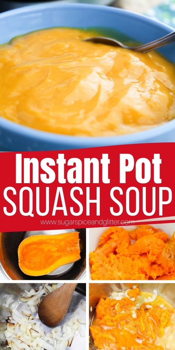 How to make Instant Pot Squash Soup with just 5-ingredients and 10 mintues prep time. The perfect comfort food soup made completely in the Instant Pot - and one serving delivers 3 of your daily vegetable requirements!