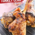Copycat Disneyland Turkey Legs (No Smoker Needed)