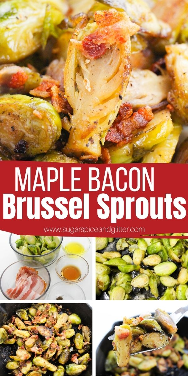 How to make the best ever Maple Bacon Brussel Sprouts - on the stovetop or in the oven. These sweet, salty and savoury Brussel sprouts take less than 20 minutes to make and will convert even the most skeptical Brussel sprouts abstainer