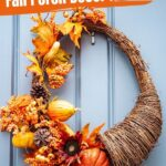 Farmhouse Fall Decor Ideas for Your Porch