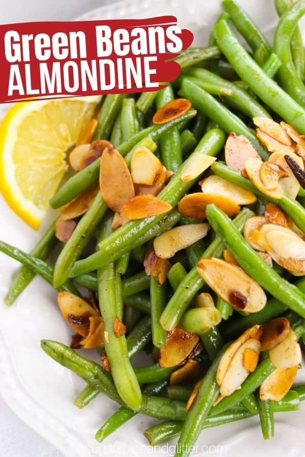 How to make Green Beans with Almonds, aka Green Beans Almondine, a delicious vegetable side dish that tastes gourmet but takes only 10 minutes and just 6 ingredients! Easy enough for busy weeknights but special enough for the holidays