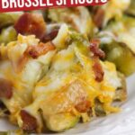 Cheesy Brussel Sprout Bake (with Video)