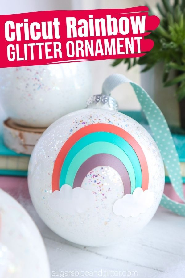 An easy step-by-step tutorial for how to make these adorable glittery Cricut Rainbow ornaments using our Rainbow SVG file. Perfect for Christmas, St Patrick's Day or to celebrate a Rainbow Baby