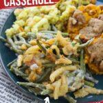 Healthy Green Bean Casserole with Homemade Cream of Mushroom Soup