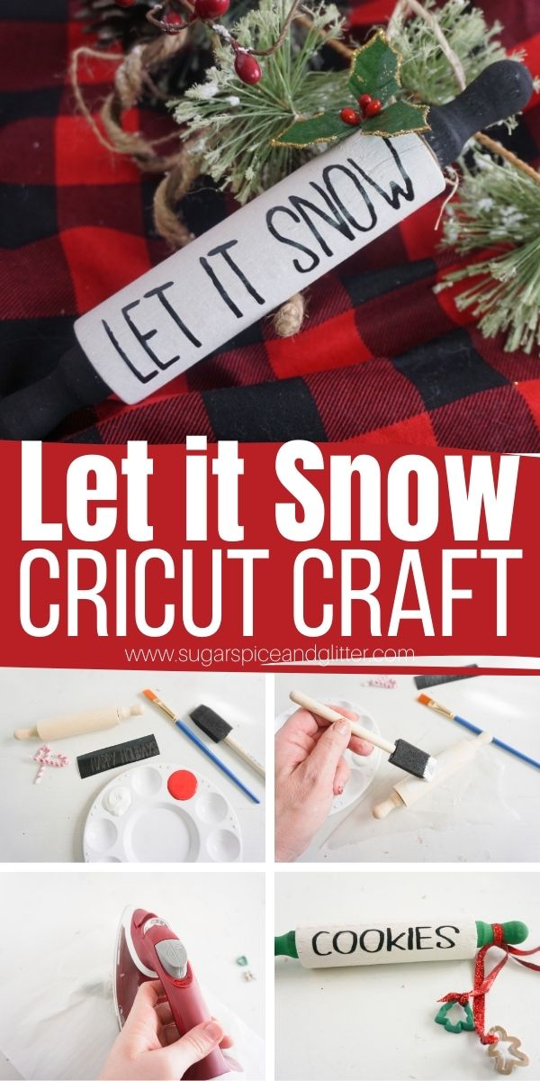 """How to Make a Rae Dunn inspired Rolling Pin Christmas Ornament, complete with Cricut """"Let It Snow"""" SVG file. A fun homemade gift for the baker in your life"""