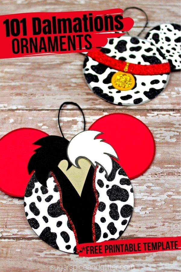 A cute pair of DIY Disney Christmas ornaments for a 101 Dalmatians Ornament and Cruella DeVille Ornament to add some Disney magic to your Christmas decor. Includes free printable craft template to make these Disney crafts super easy