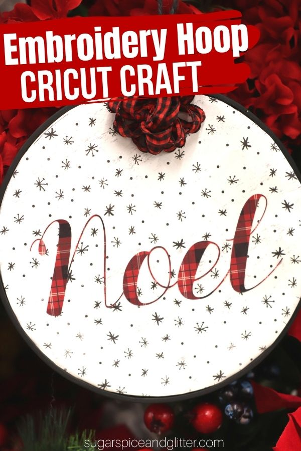 Add some modern farmhouse style to your Christmas decor with this Cricut Embroidery Hoop Craft using our Noel SVG file. You can make it using scrapbook paper or fabric