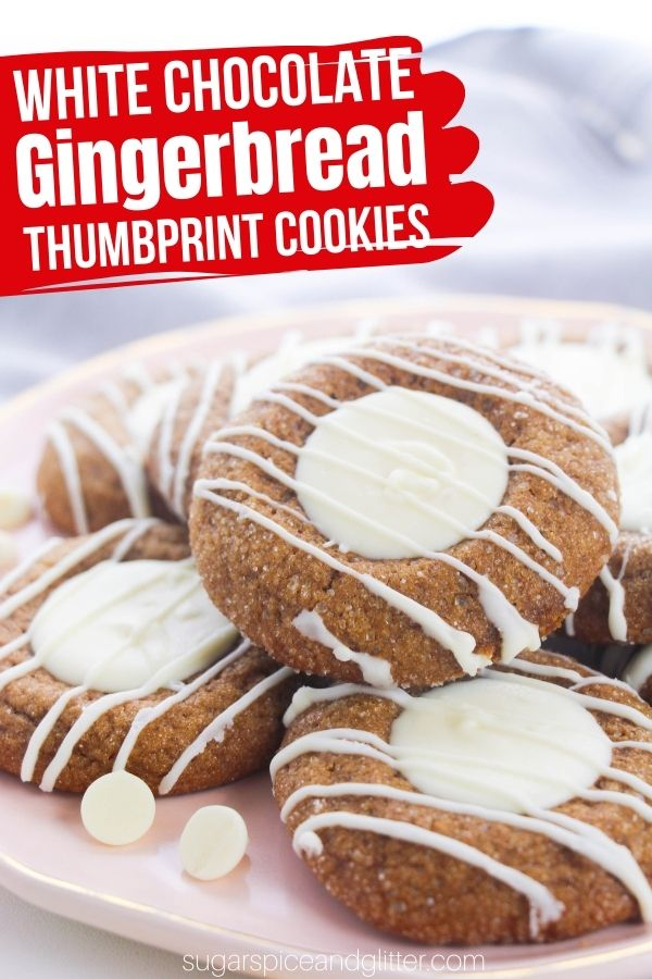 A decadent gingerbread thumbprint cookie with a luscious white chocolate center, these perfectly spiced, soft gingerbread cookies are the ultimate Christmas cookie for your cookie exchange.