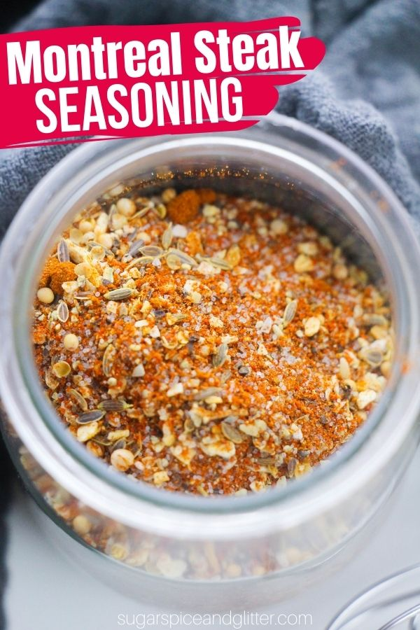 A simple, from-scratch recipe for homemade Montreal Steak Seasoning, a delicious spice blend to add spice and flavor to steaks, chicken or grilled veggies.