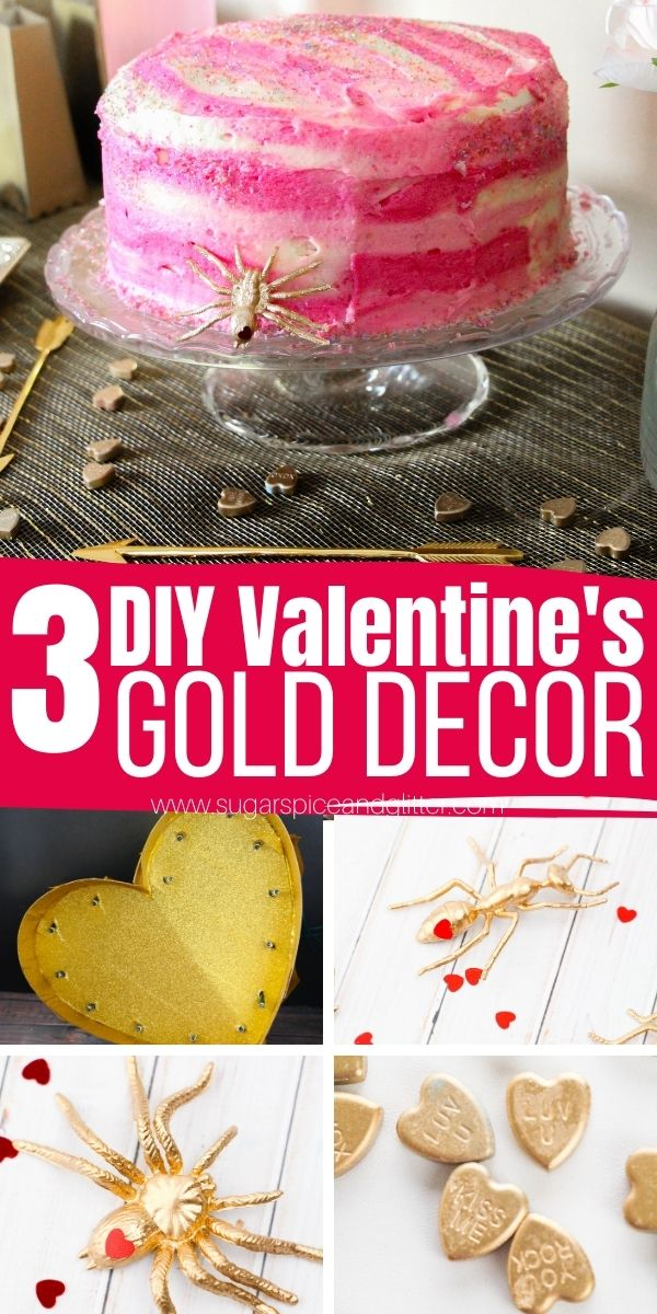 How to make gold Valentine's day decor for a classy yet whimsical and fun Valentine's Day. Each of these DIY gold decor ideas take less than 10 minutes to make and will cost you less than $5 each.