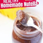 Homemade Nutella (with Video)