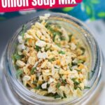 Homemade Onion Soup Mix (with Video)