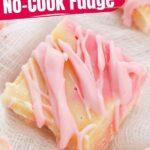 No Cook Strawberry Fudge