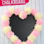 Pom Pom Chalkboard (with Video)