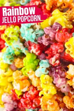 Jello Rainbow Popcorn (with Video)