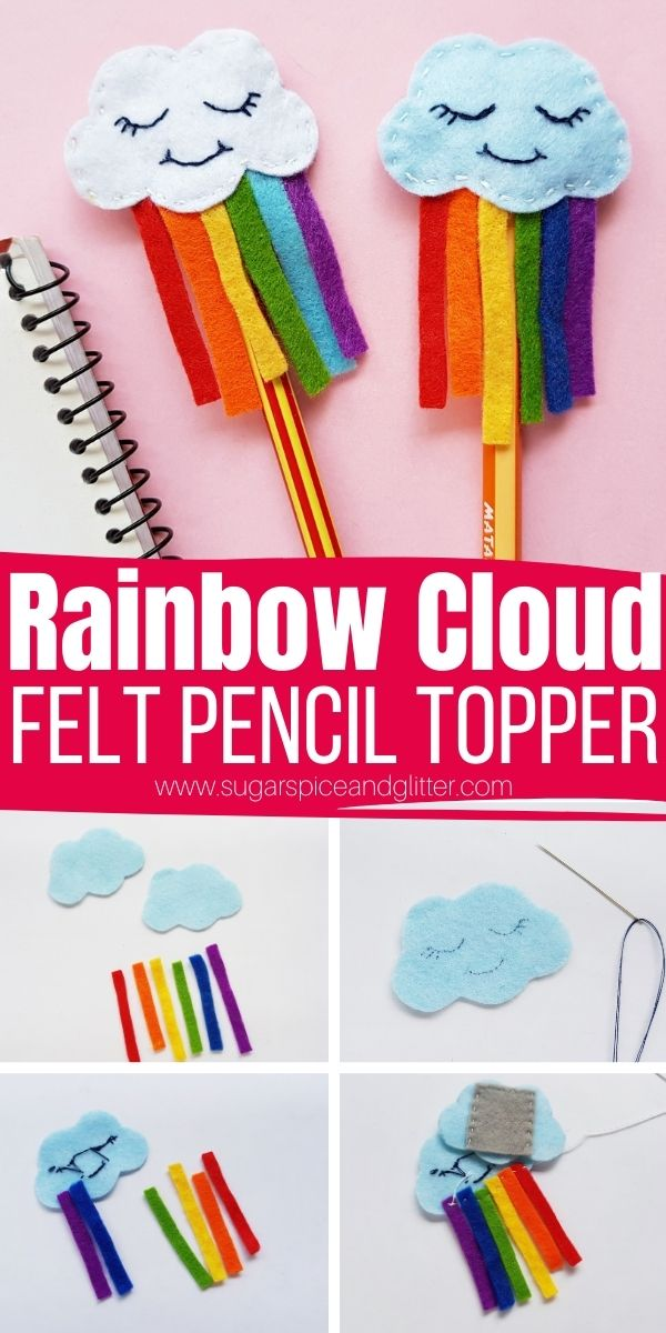 How to sew a felt pencil topper with a whimsical cloud face and rainbow streamer. A super simple sewing project for kids that results in a fun DIY school supply or homemade teacher gift. Grab your free printable pattern to make this easy felt rainbow craft