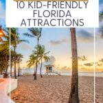Top 10 Kid-Friendly Florida Attractions