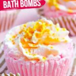 Cupcake Bath Bomb with Whipped Soap Frosting (with Video)
