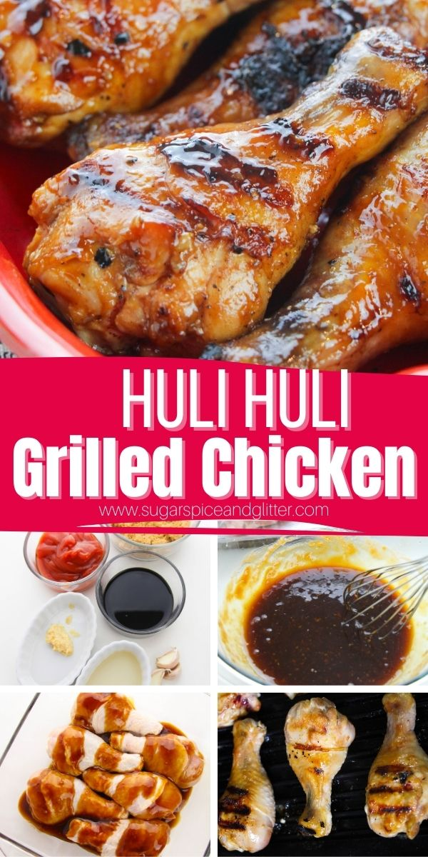 How to make this super simple, sweet, tangy and smoky Huli Huli Chicken, a juicy grilled chicken recipe the whole family will love. Whip up the 6-ingredient marinade to give amazing flavor to grilled chicken, pork or beef, and be sure to use it to baste while grilling to give your meat that caramelized, smoky flavor while keeping it juicy