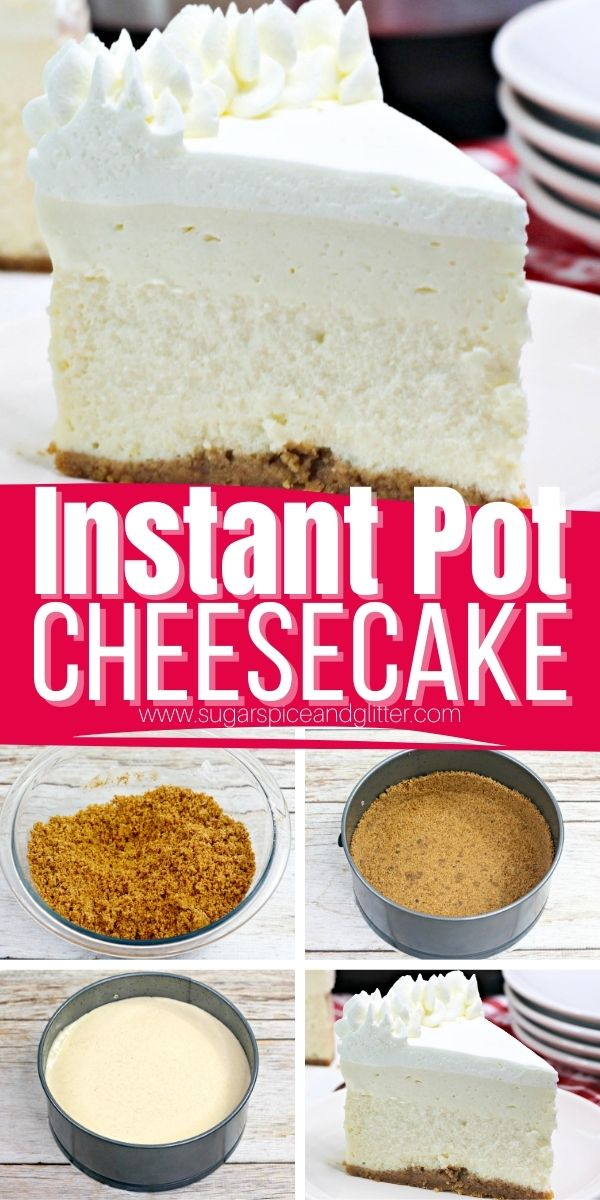 How to make a decadent Instant Pot Vanilla Cheesecake with four layers of deliciousness - buttery graham cracker crust, tart and velvety cheesecake filling, sweet and creamy white chocolate mousse and a light-as-air whipped cream topping.