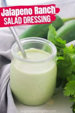 Jalapeno Ranch Dressing (with Video)