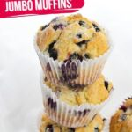 Jumbo Blueberry Muffins (with Video)