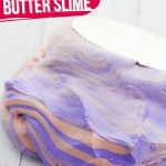 Peanut Butter & Jelly BUTTER Slime (with Video)