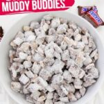 Snickers Muddy Buddies