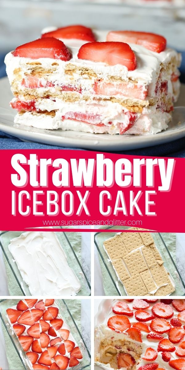 How to make a Strawberry Icebox Cake - 3 ingredients and 10 minutes of prep. This luscious no-bake summer dessert has all of the texture and flavor of a real cake without having to heat up the house