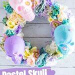 Pastel Skull Wreath
