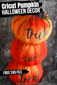 Trick or Treat Cricut Pumpkin Decor