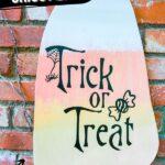 Cricut Trick or Treat Sign